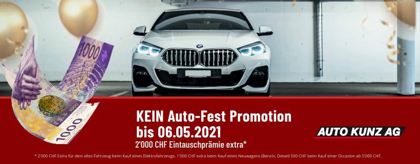 Kein Auto Fest Promotion bis 06.05.2021- Auto Kunz AG 58